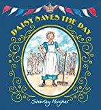 Daisy Saves the Day - Shirley Hughes