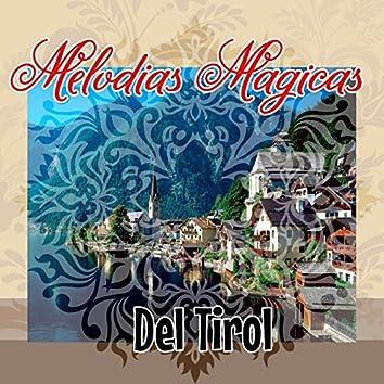 Melodías Mágicas Del Tirol