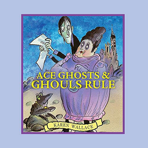 Ace Ghosts & Ghouls Rule audiobook cover art