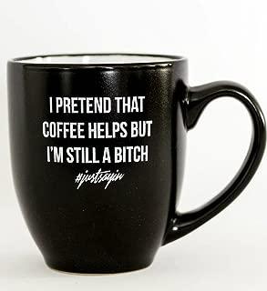 i pretend that coffee helps mug