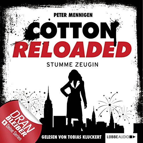 Stumme Zeugin: Cotton Reloaded 27