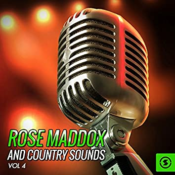 Rose Maddox and Country Sounds, Vol. 4