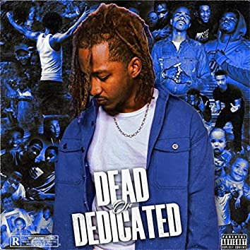 Dead Or Dedicated