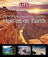 Life: Heaven on Earth