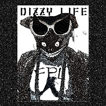 Dizzy Life