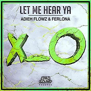 Let Me Hear Ya