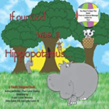 If Our God was a Hippopotamus