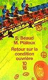 Retour sur la condition ouvrière - Enquête aux usines Peugeot de Sochaux-Monbéliard