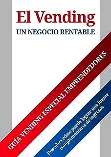 El Vending un negocio rentable: Descubra cómo puede lograr una fuente complementaria de ingresos (