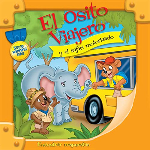 El Osito Viajero y el safari motorizado [Traveling Bear and the Drive-Through Safari (Texto Completo)] cover art
