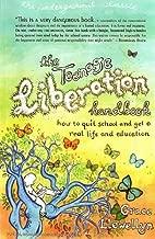 Best the teenage liberation handbook Reviews