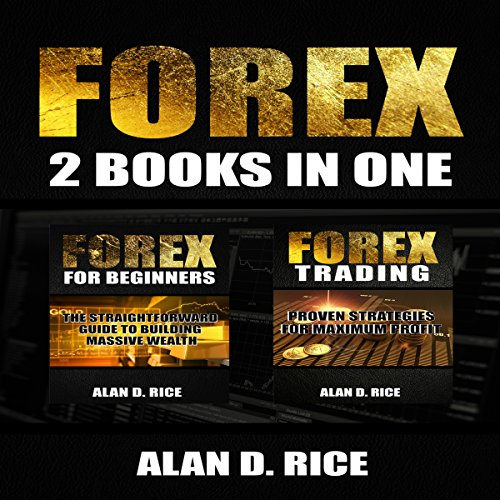 Forex: 2 Books in One: Forex for Beginners, Forex Trading audiobook cover art