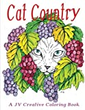 Cat Country by JV Creative: A JV Creative Coloring Book