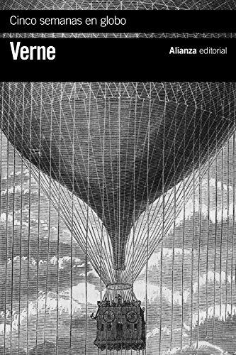 Cinco semanas en globo: Viaje de descubrimientos en África por tres ingleses (El libro de bolsillo - Bibliotecas de autor - Biblioteca Verne)
