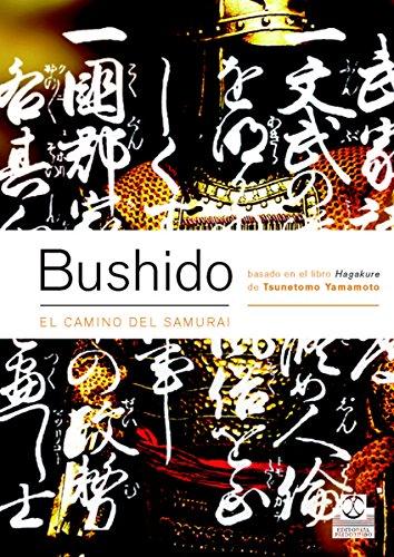 Bushido. El camino del samurai (Bicolor) (Artes Marciales)