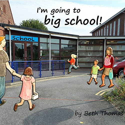 I'm Going to Big School! audiobook cover art