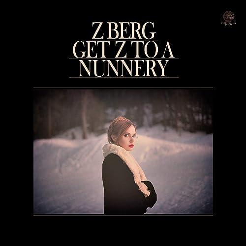 Rent Z Berg — Get Z To A Nunnery via Amazon