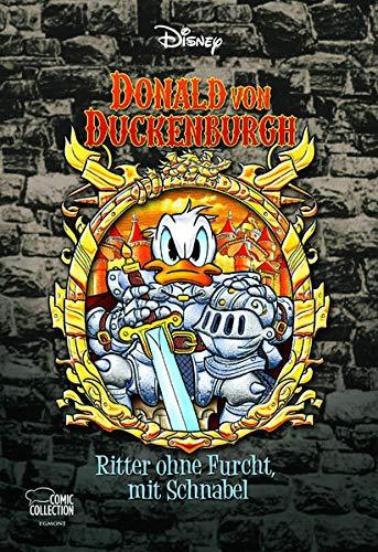 Enthologien 40: Donald von Duckenburgh - Ritter ohne Furcht, mit Schnabel