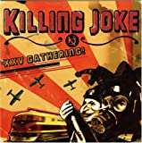 XXV Gathering! von Killing Joke