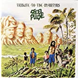 Songtexte von Steel Pulse - Tribute to the Martyrs