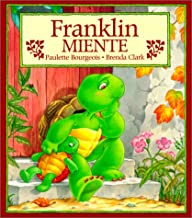 Franklin miente/ Franklin Fibs (Spanish Edition)