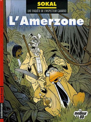 Une enquête de l'inspecteur Canardo, Tome 5 : L'Amerzone : Edition spéciale