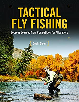 Tactical Fly Fishing: Lessons Learned from Competition for All Anglers by Stackpole Books