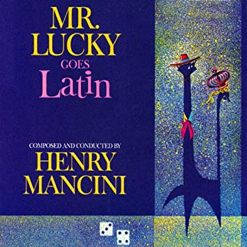 Mr. Lucky Goes Latin