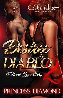 Desiree & Diablo 2: A Hood Love Story