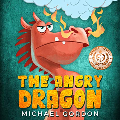 The Angry Dragon: (anger management, ages 3 5, picture, preschool, kids books) (Emotions & Feelings) (English Edition)