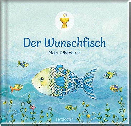 Der Wunschfisch: Mein Gästebuch