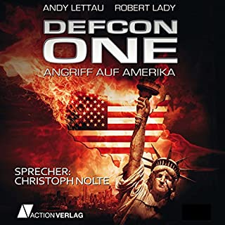 Defcon One     Angriff auf Amerika              Autor:                                                                                                                                 Andy Lettau,                                                                                        Robert Lady                               Sprecher:                                                                                                                                 Christoph Nolte                      Spieldauer: 24 Std. und 19 Min.     1.203 Bewertungen     Gesamt 3,7