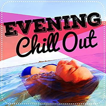 Evening Chill Out