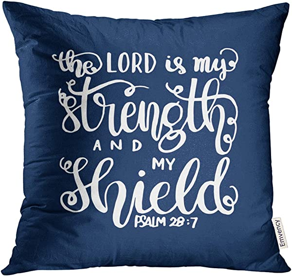 Golee Throw Pillow Cover Blue The Lord Is My Strength And Shield Bible Verse Hand Lettered Quote Modern Calligraphy Christian Decorative Pillow Case Home Decor Square 18x18 Inches Pillowcase