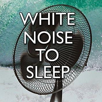 White Noise To Sleep