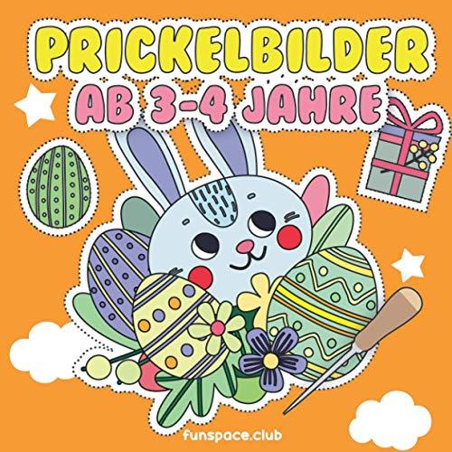 Prickelbilder ab 3 - 4 Jahre: Frühling und Ostern Prickelblock Bastelbuch für Jungen und Mädchen / Osterbastelbuch für Kinder ab 3 4 5 6 (Mein Arena Prickel-Block. Prickelbuch für Jungen und Mädchen.)