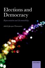 Elections and Democracy: Representation and Accountability (Comparative Study of Electoral Systems)