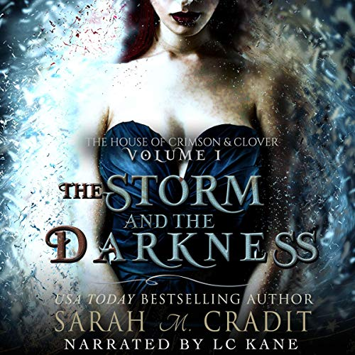 The Storm and the Darkness Audiobook By Sarah M Cradit cover art