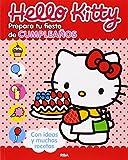 Hello Kitty: Prepara tu fiesta de cumpleaños (OTROS INFANTIL)