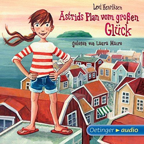 Astrids Plan vom großen Glück Titelbild