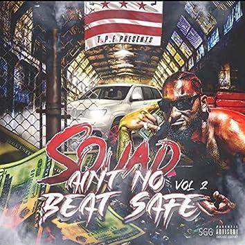 Ain't No Beat Safe, Vol. 2