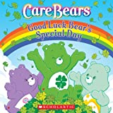 Good Luck Bear's Special Day (Care Bears)