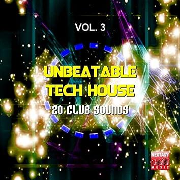 Unbeatable Tech House, Vol. 3 (20 Club Sounds)