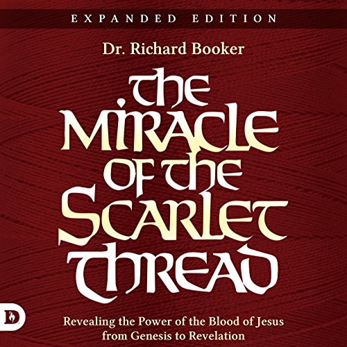 The Miracle of the Scarlet Thread Expanded Edition audiobook cover art