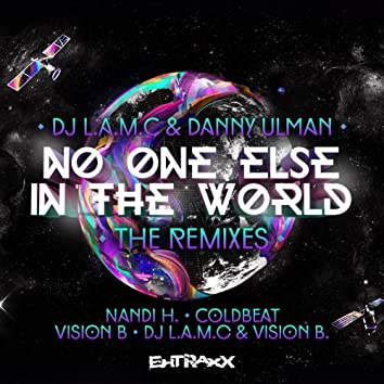 No One Else In The World (The Remixes)