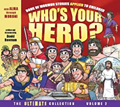 Who's Your Hero? The Ultimate Collection Volume 2