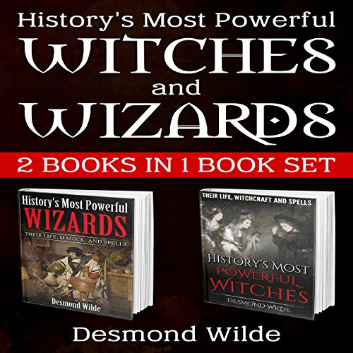 History's Most Powerful Witches and Wizards audiobook cover art
