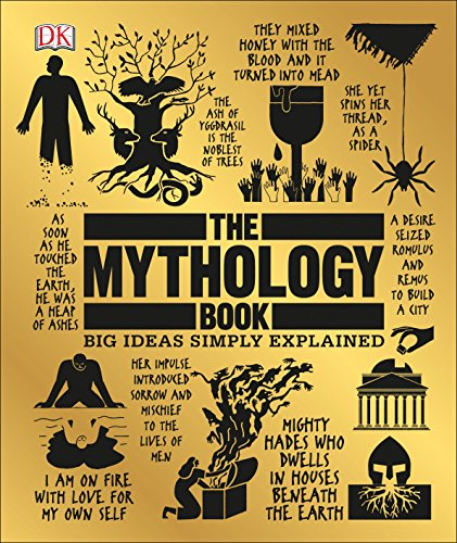 The Mythology Book: Big Ideas Simply Explained