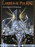 Les Larmes de Pourpre, Tome 3 - Les damnés de Dunnottar