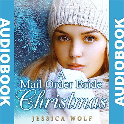 A Mail Order Bride Christmas audiobook cover art